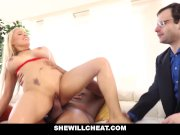 SheWillCheat - Wife Cheat and Creampied by BBC
